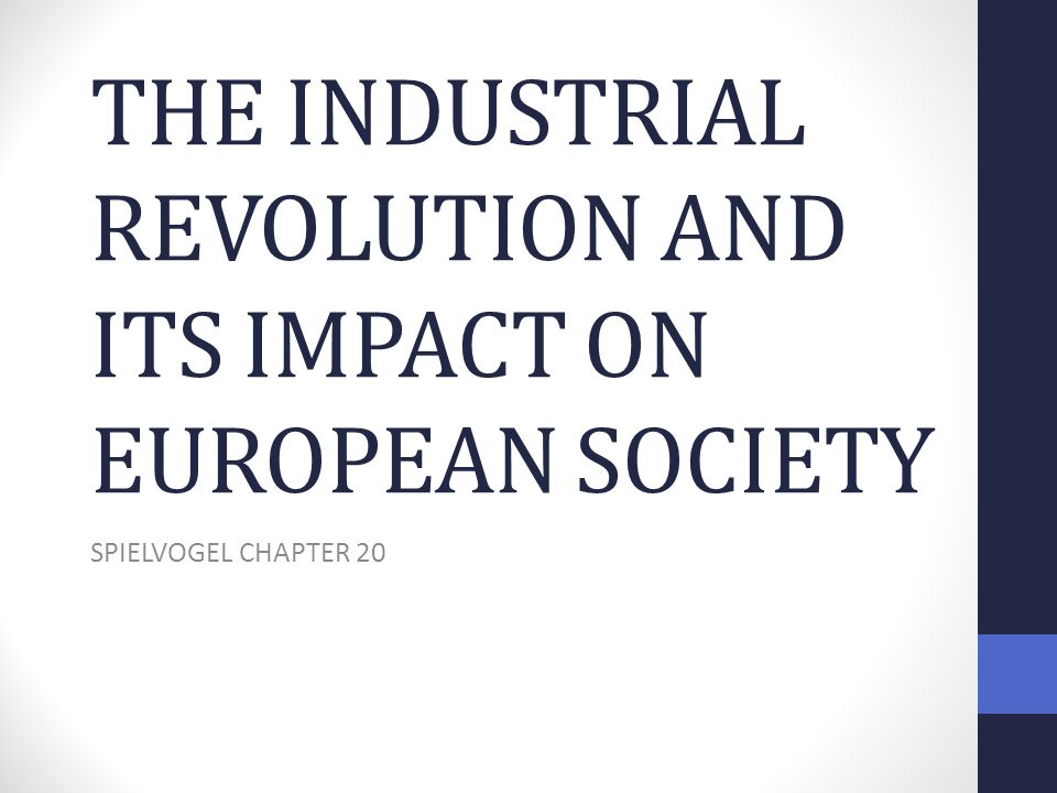 the industrial revolution and its impact on european society book