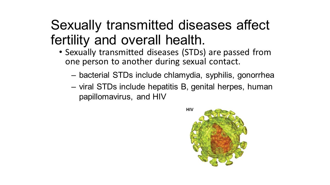 Sexually transmitted diseases affect fertility and overall health.