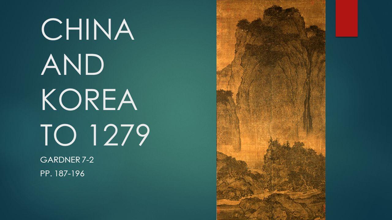 1 CHINA AND KOREA TO 1279 GARDNER 7-2 PP