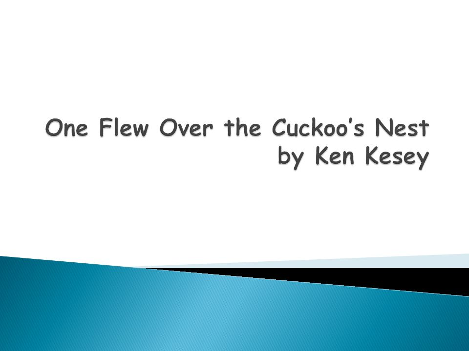 one flew over the cuckoos nest by ken kesey 2 essay Get this from a library one flew over the cuckoo's nest : a novel [ken kesey] -- the struggle for power between a head nurse and a male patient in a mental institution leads to a climax of hate, violence and death.