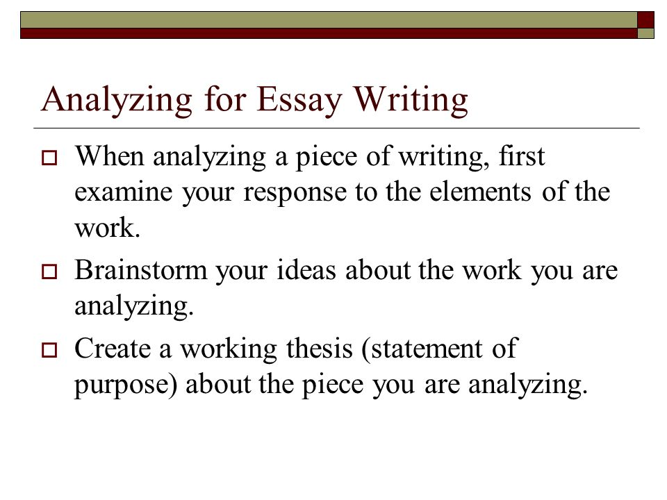 writing the analytical essay ppt  analyzing for essay writing