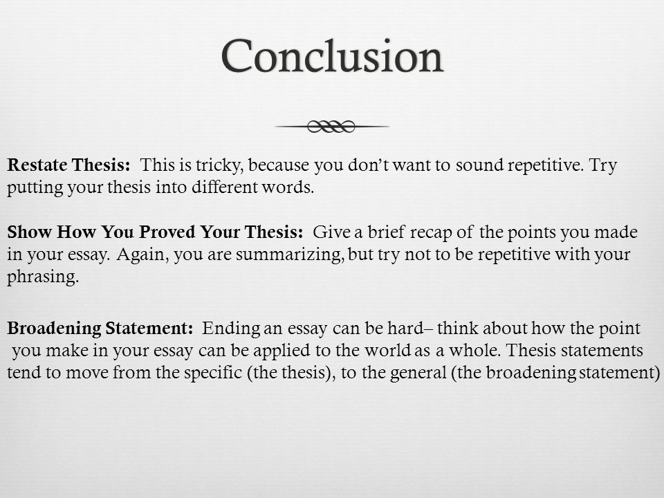 restate thesis in conclusion paragraph A common problem with many conclusions is that they simply restate the thesis and summarize what's already been said  your main paragraphs the conclusion is .