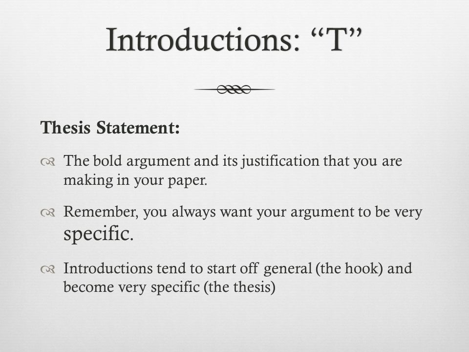 introduction hook thesis statement Your thesis statement will identify your main idea and preview the rest of your essay remember that this can be either one or two sentences you will probably place your thesis at the end of your introduction paragraph.