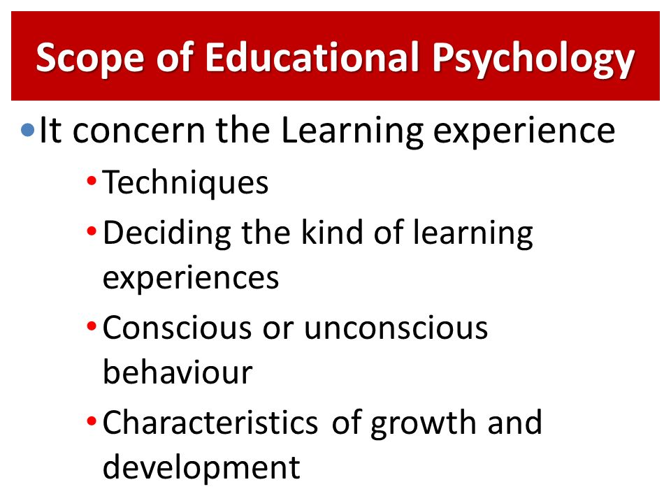 Notes on Educational Psychology: Nature, Scope and Methods