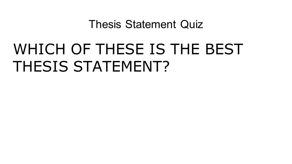 thesis statement quizzes