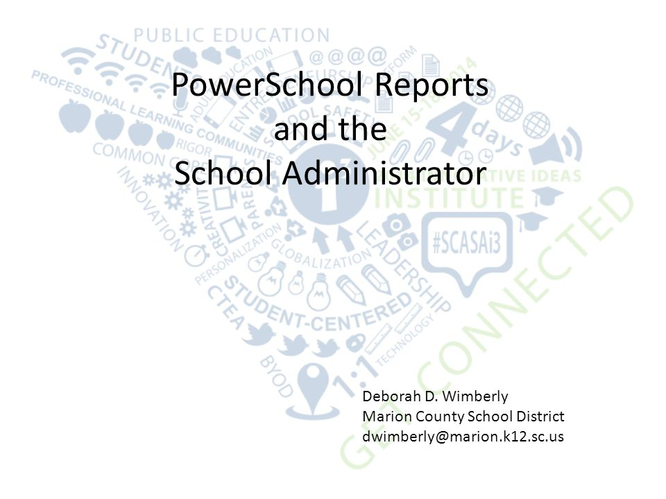 PowerSchool Reports And The School Administrator