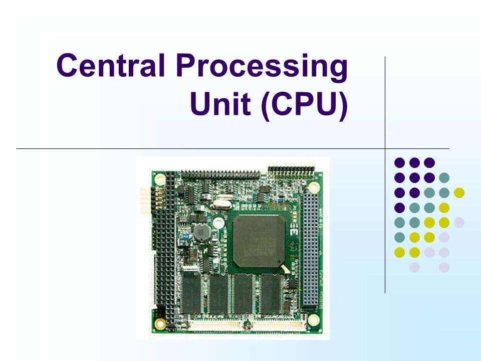 Central Processing Unit (CPU) - ppt video online download