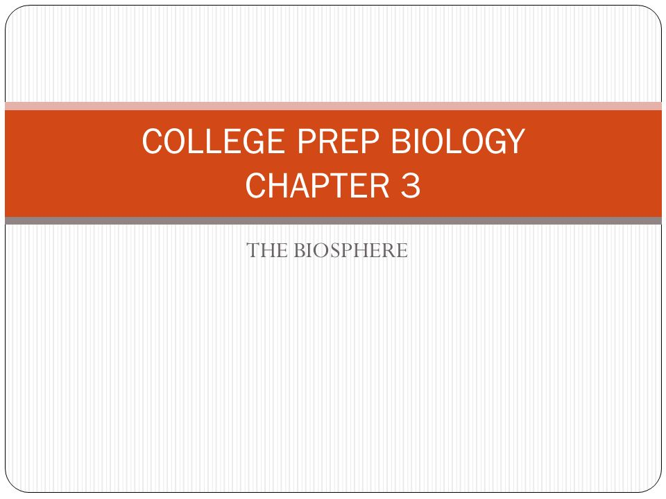 COLLEGE PREP BIOLOGY CHAPTER 3