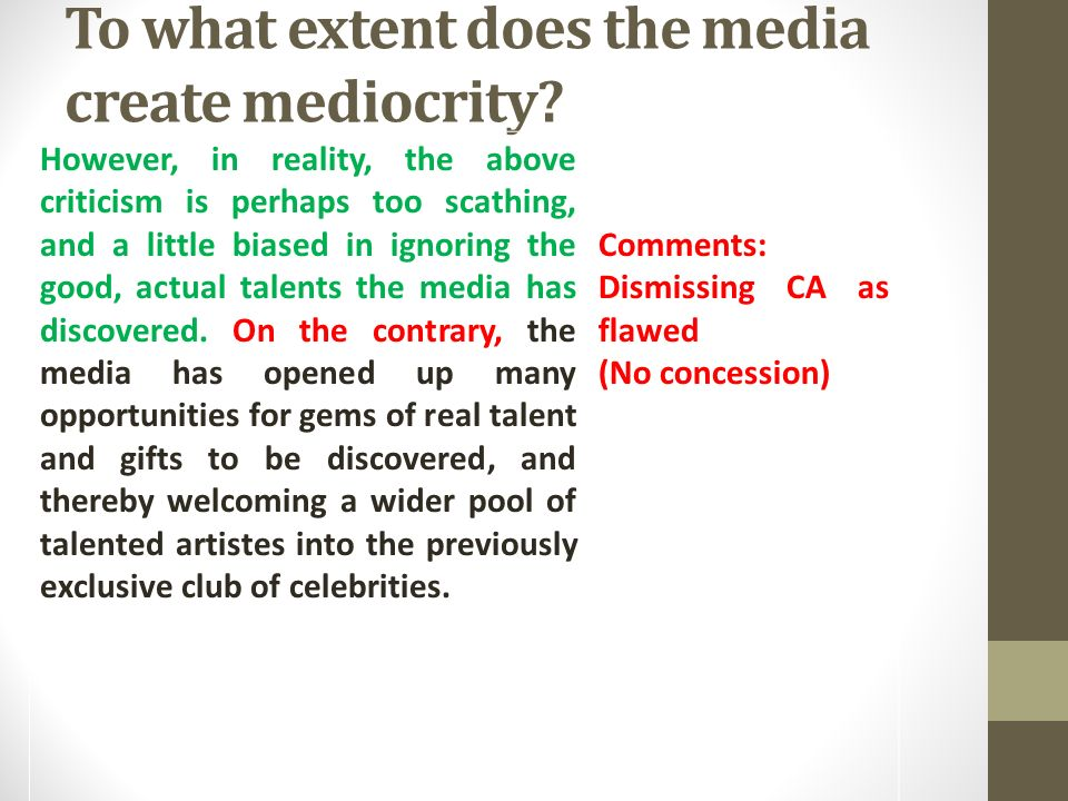 To what extent do the media