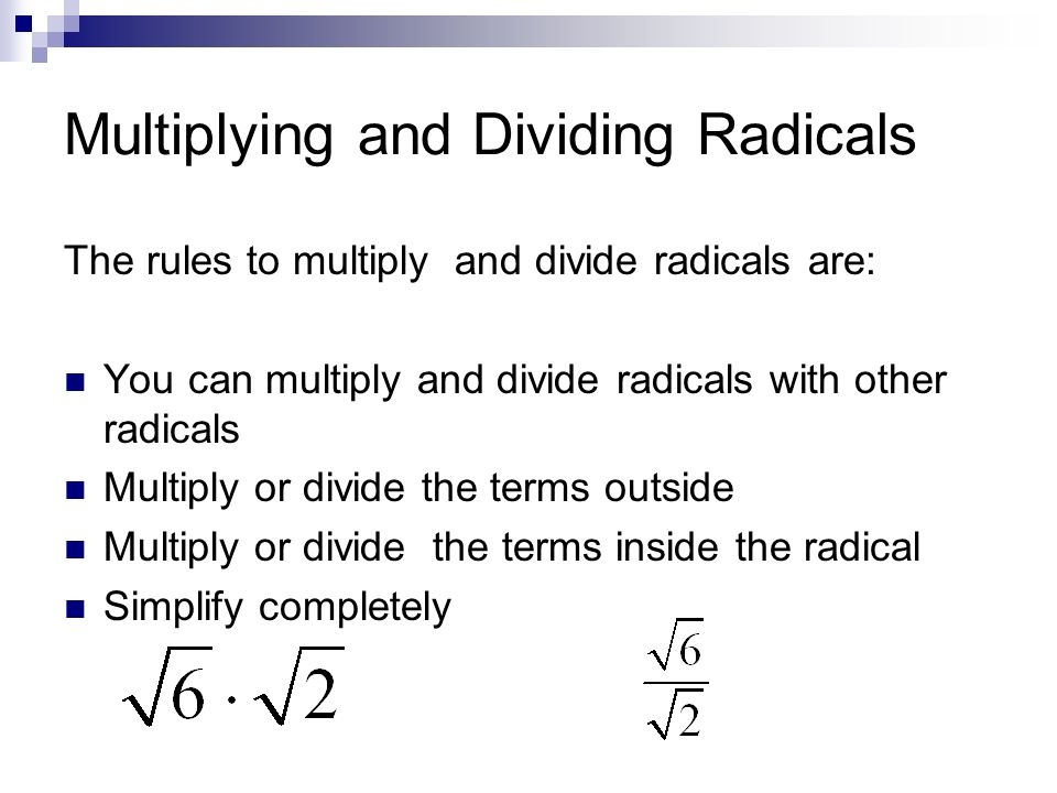Warm up week 31 Break the following down in to factors If there – Dividing Radicals Worksheet