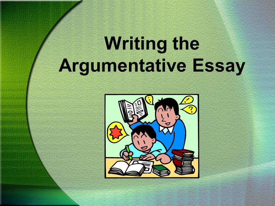 writing the argumentative essay ppt video online  1 writing the argumentative essay