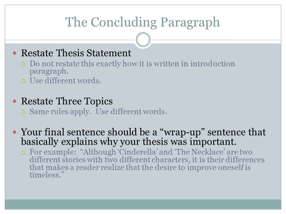 restating thesis in conclusion How can the answer be improved.
