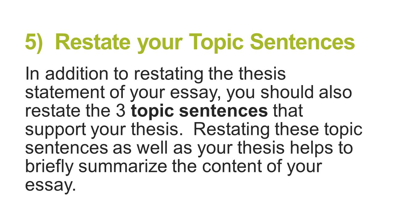 restating the thesis statement I need help with restating this thesis statement for my conclusion paragraph for a persuasive essay how can i restate thesis thesis statement in my restate how can i restate this thesis statement answer questions discuss the validity of research based on standard experimental procedures as opposed to claims that thesis t be tested.