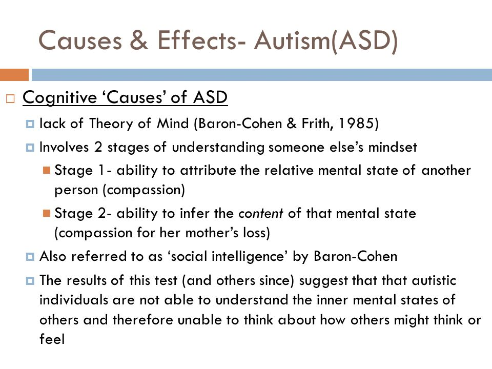 effects of autism Autism causes: discussion of possible causes of autism spectrum disorder   these weaknesses predispose to the often devastating effect of environmental.