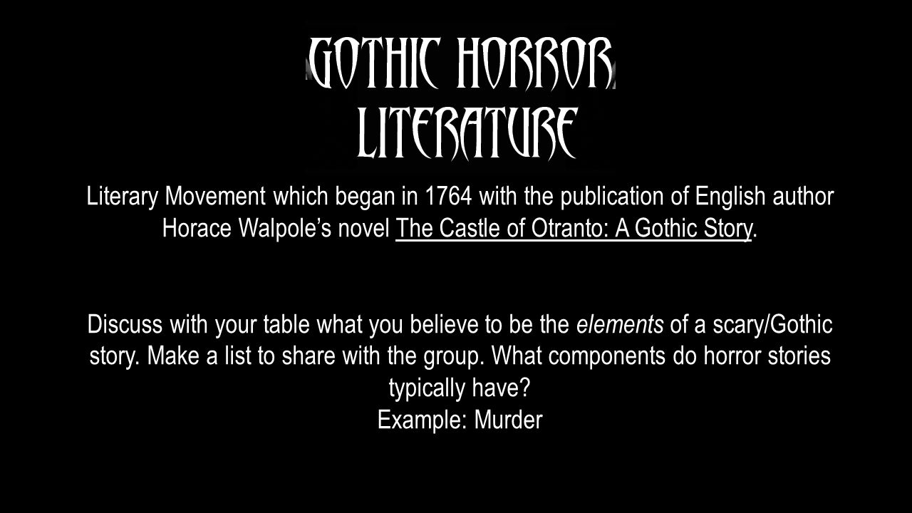 a discussion on gothic literature Gothic literature was a literary movement that focused on death, decay and both physical and psychological terror gothic style also suggests.