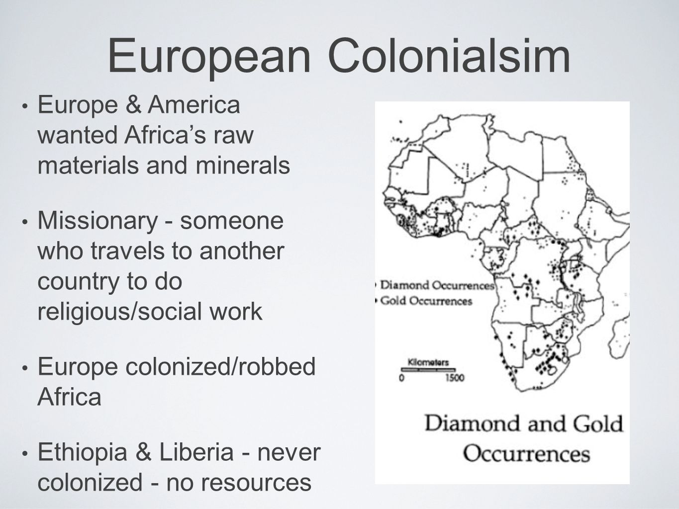 the impact of european colonization on african slaves University of new york in prague the impact of european colonialism on indigenous people in africa elizaveta guzhavina third world: ethnic conflict in historical and cultural perspectives jan záhořík, phd 29th of april 2013 the african continent has always been the land of mystery for europeans.