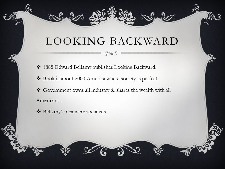 A perfect society looking backward by edward bellamy