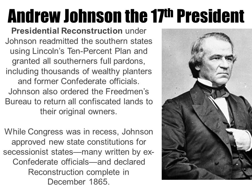 president lincoln and president johnson s reconstruction Click here 👆 to get an answer to your question ️ how did president abraham lincoln's assassination affect reconstruction.