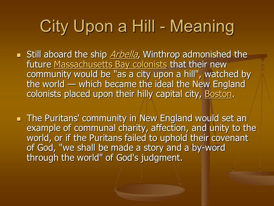 city upon the hill John winthrop's city upon a hill sermon is the first to denote the idea of american exceptionalism.