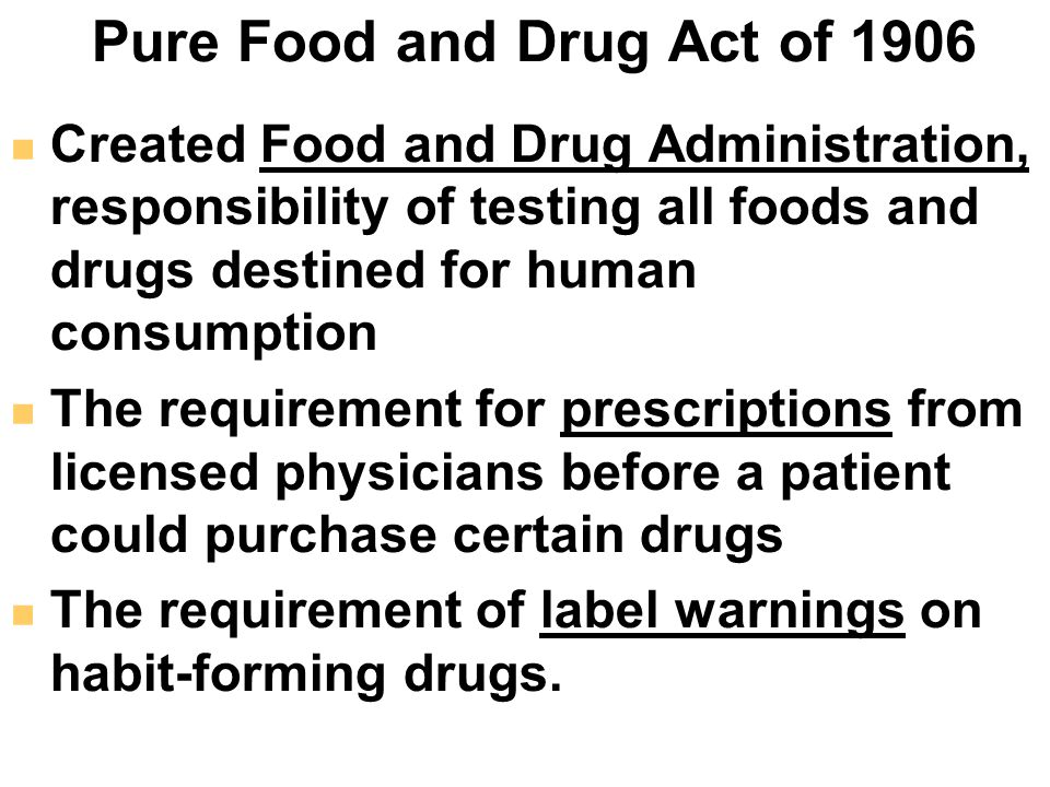pure food and drug act Image courtesy of the library of congress the pure food and drug act was a centerpiece of progressive reforms in the early 20th century.
