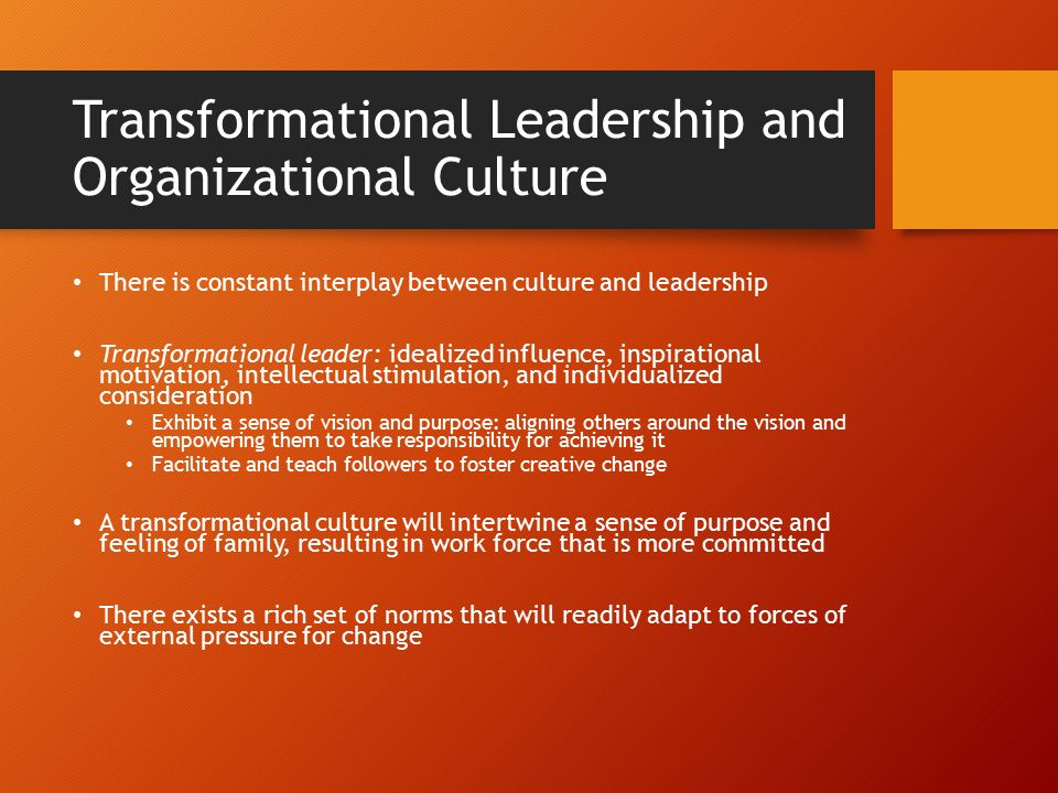 leadership theories and organizational culture Interaction of transformational leadership and organizational culture 103  limitations  several leadership definitions and theories, with particular  attention to.