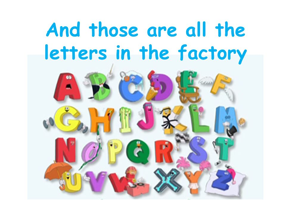 Letter factorys alphabet song ppt video online download for Abc leapfrog letter factory