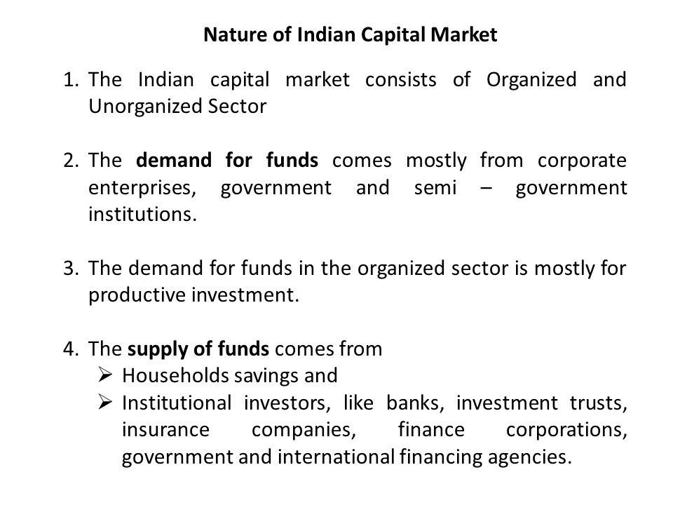 What are the main Features of a Capital Market?