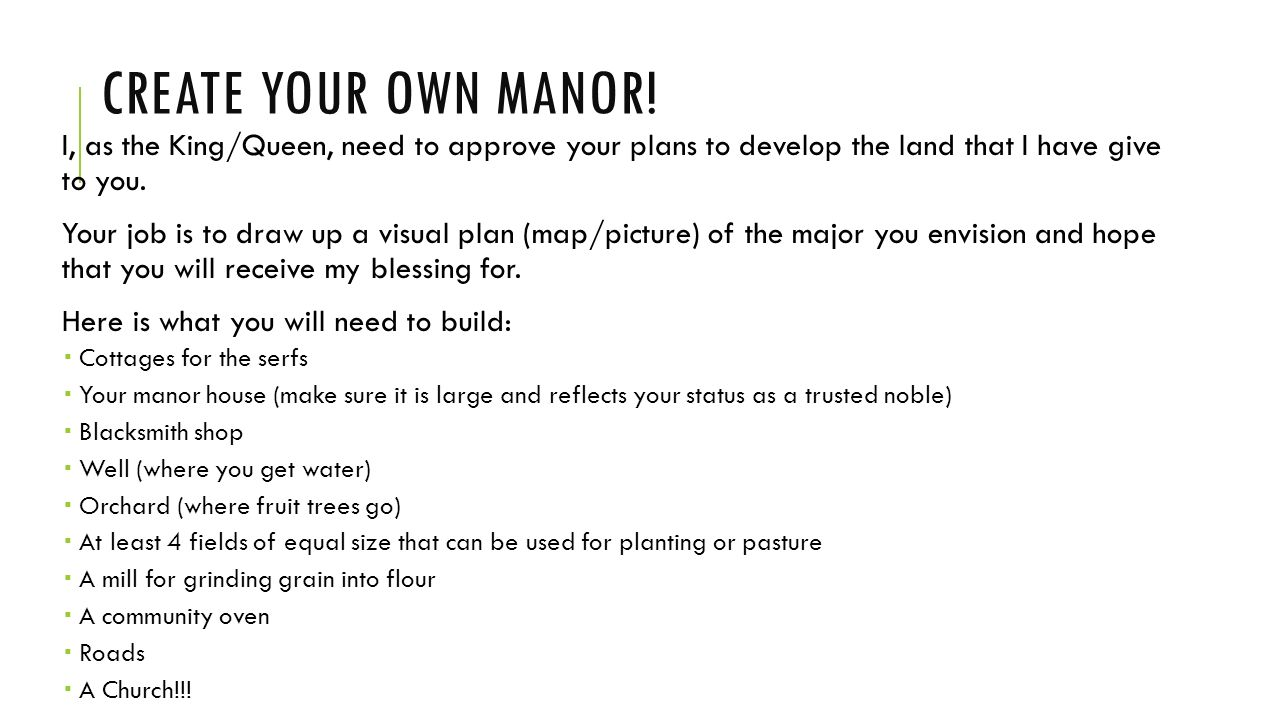 Create Your Own Manor I As The King Queen Need To Approve Your Plans To Develop The Land That