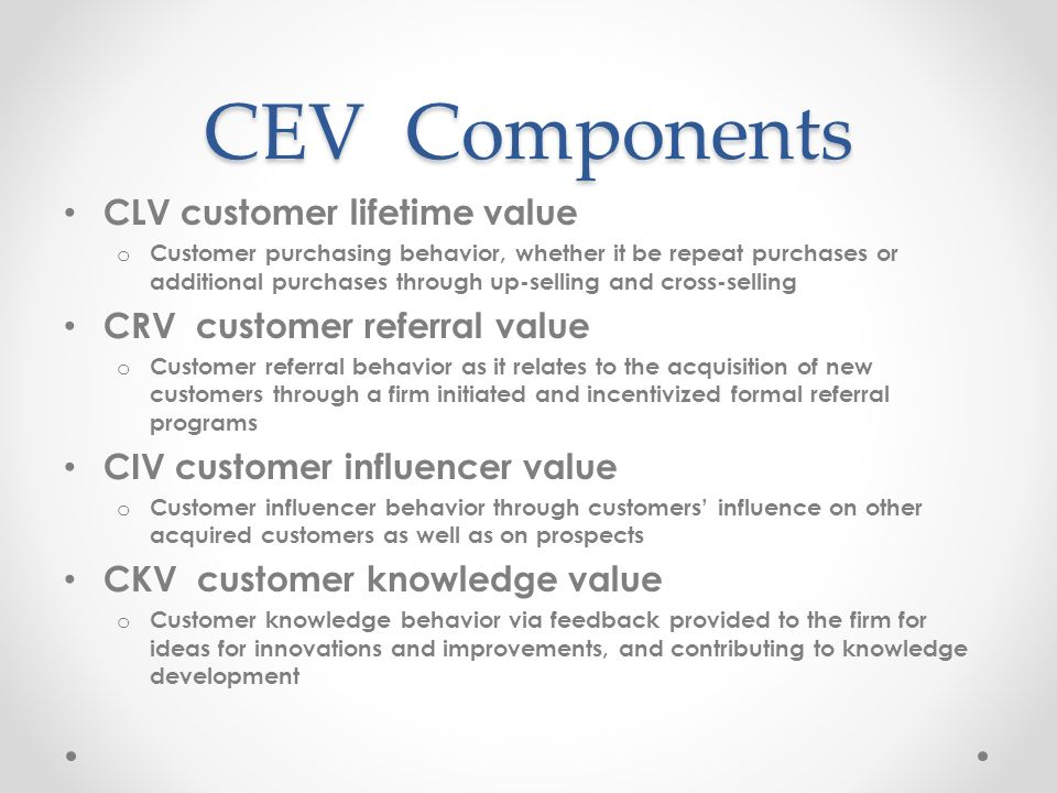 CEV Components CLV customer lifetime value CRV customer referral value
