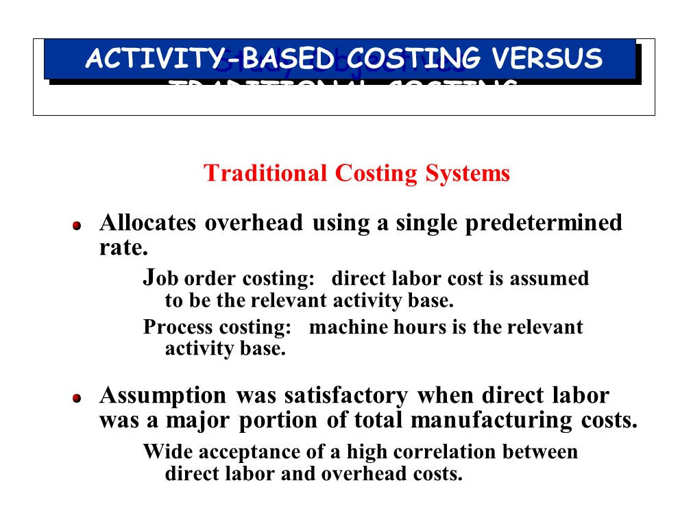 job order costing process costing and activity based costing In the field of accounting, activity-based costing and traditional costing are two  different methods for allocating indirect  there are several steps in the  traditional costing process, including the following: 1  job costing.