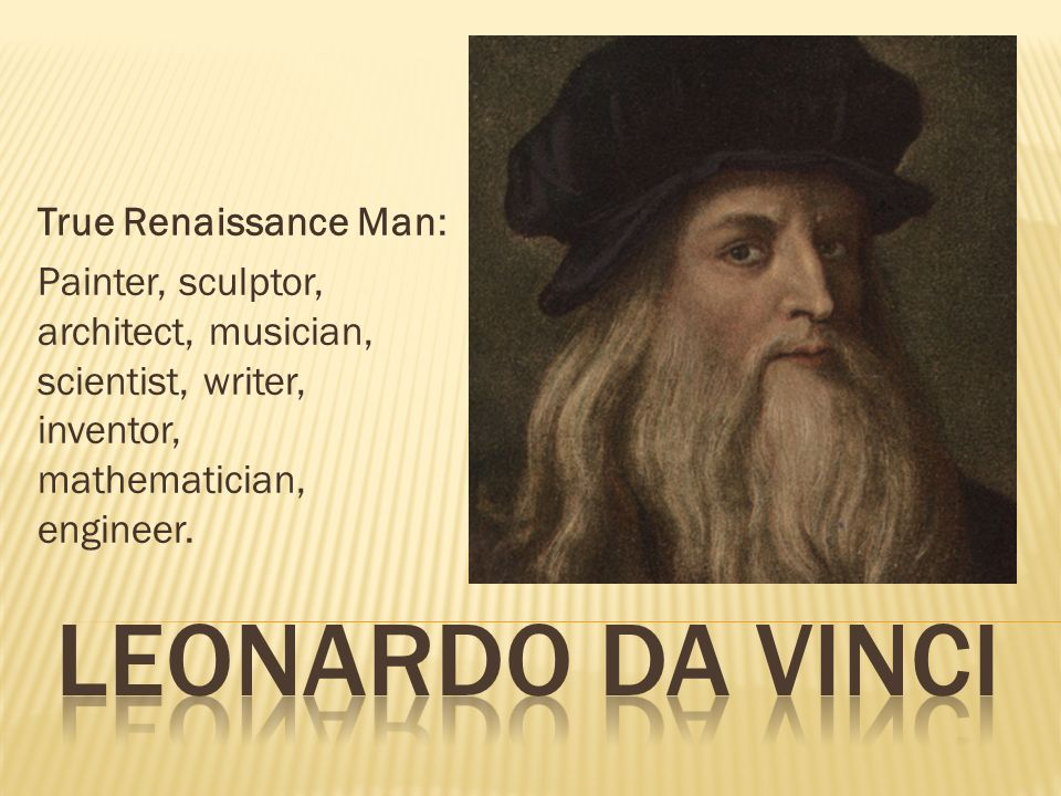 leonardo da vinci true renaissance man ppt video online download. Black Bedroom Furniture Sets. Home Design Ideas