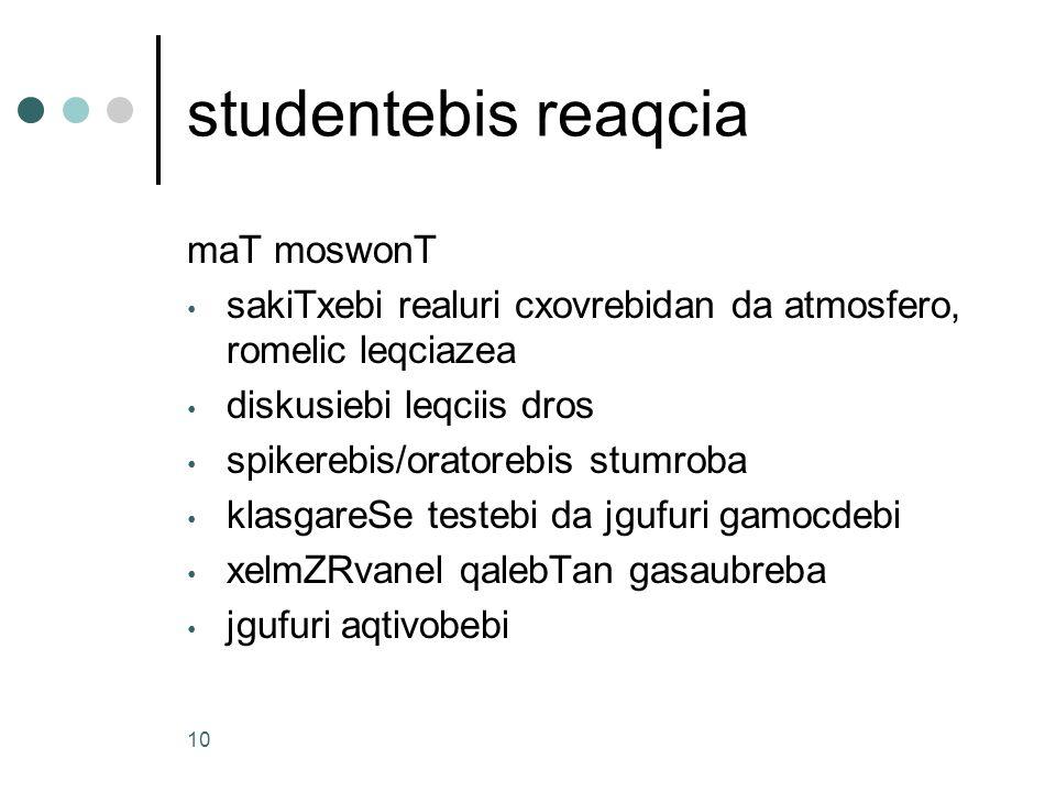 studentebis reaqcia maT moswonT