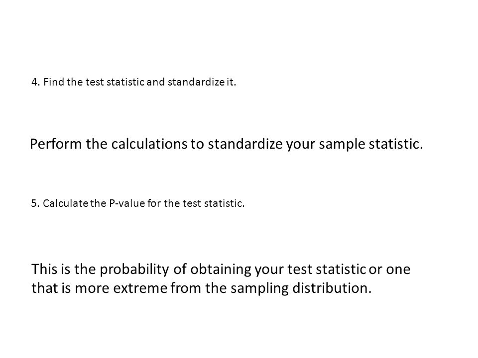 how to find the value of the standardized test statistic