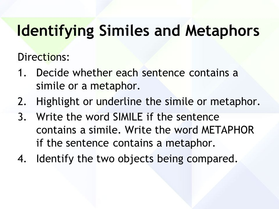 Write a sentence with the word metaphor