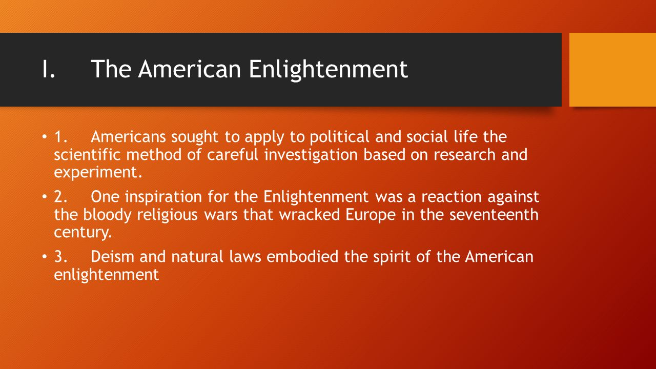 I. The American Enlightenment