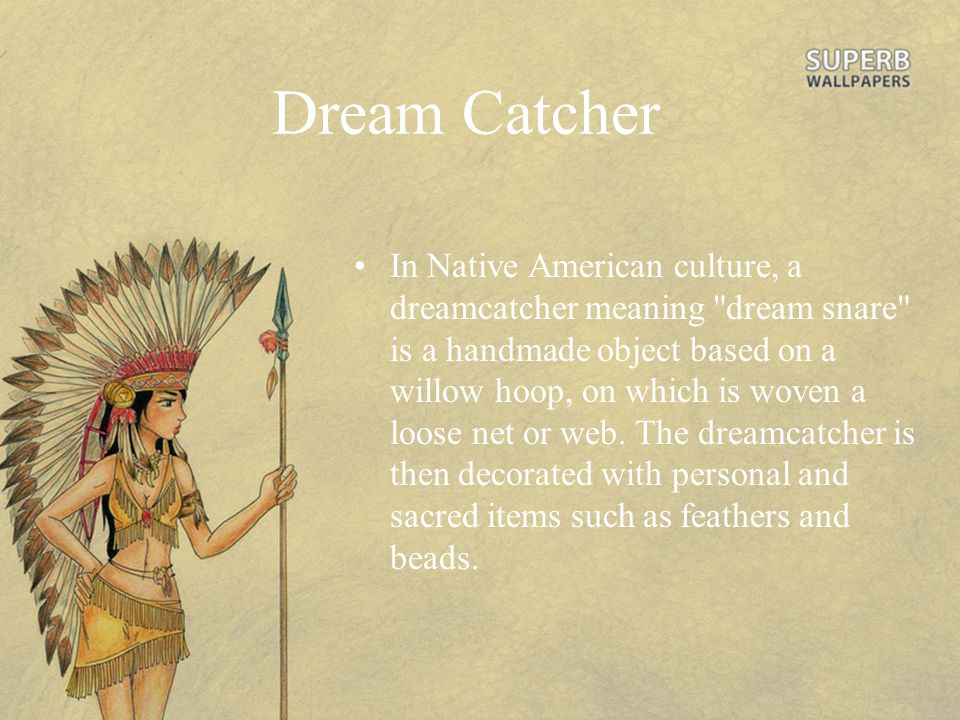 What Do The Beads Mean On A Dream Catcher Native American ppt video online download 8