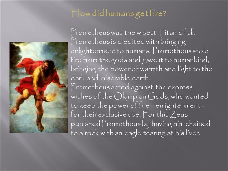 How did humans get fire