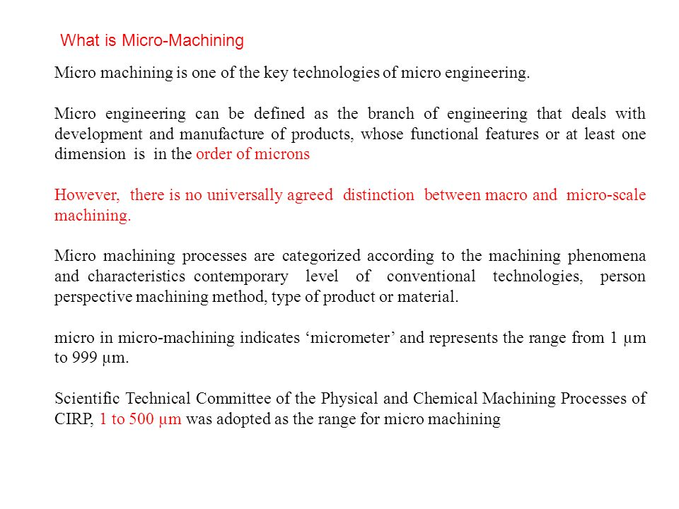 the limitations of conventional machining processes engineering essay Turning is a form of machining, a material removal process, which is used to create rotational parts by cutting away unwanted material.