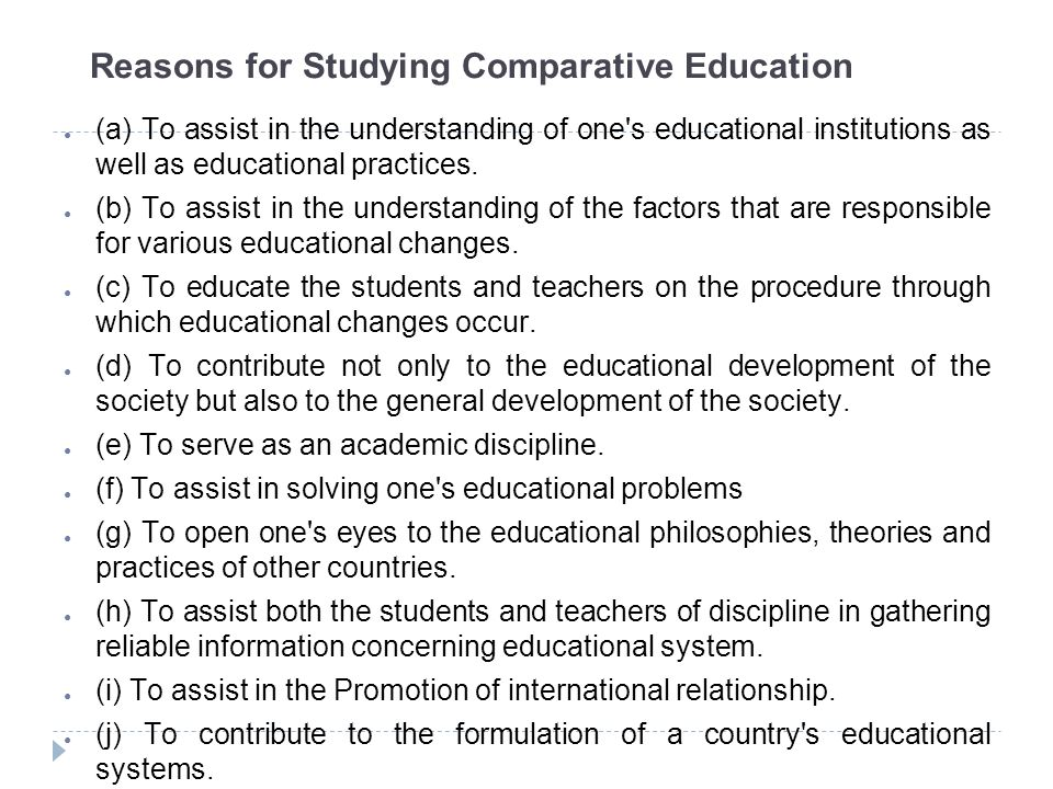 Reasons for Studying Comparative Education