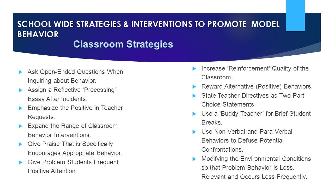 positive behavioral intervention techniques education essay Positive behavioral support plan ©center for positive behavioral support research & development  general intervention  positive behavioral.