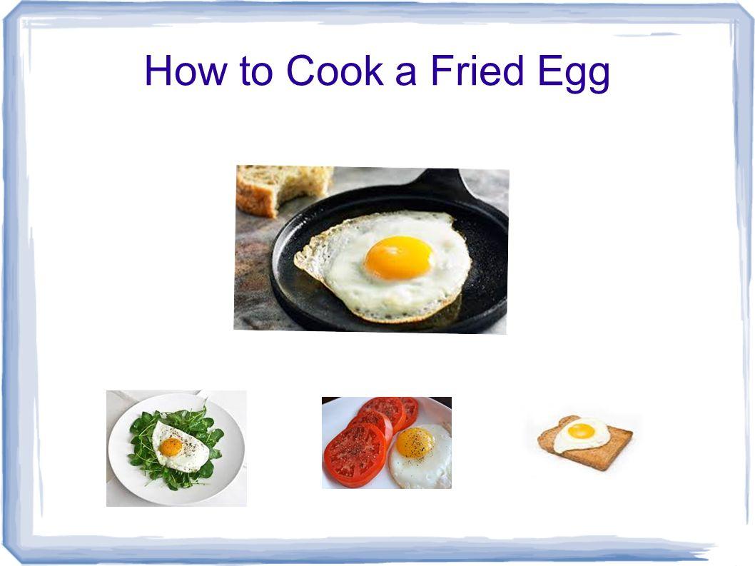 how to prepare fried egg