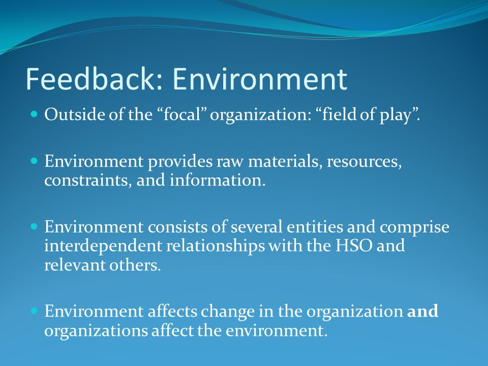 forces that affect organization environment relationships External driving forces are those things, situations, events that occur outside of the organization and affect it in either a positive or negative way.