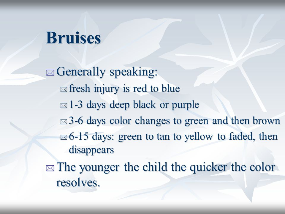 dating bruises by color Coloring stages of bruises bruises go through a sequence of color changes spectrum of bruise colors bruise age-dating in child abuse investigations.