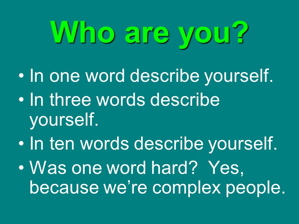 describe yourself as a effective communicator Three characteristics of an effective communicator that i believe i could improve on are maintaining a positive attitude, straightening up my body language, and trying to have a better understanding of my audience.