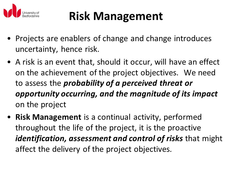managing project uncertainty from variation to Embracing uncertainty in a seemingly simple question that can become a project management good project managers will put risk management, change control and.