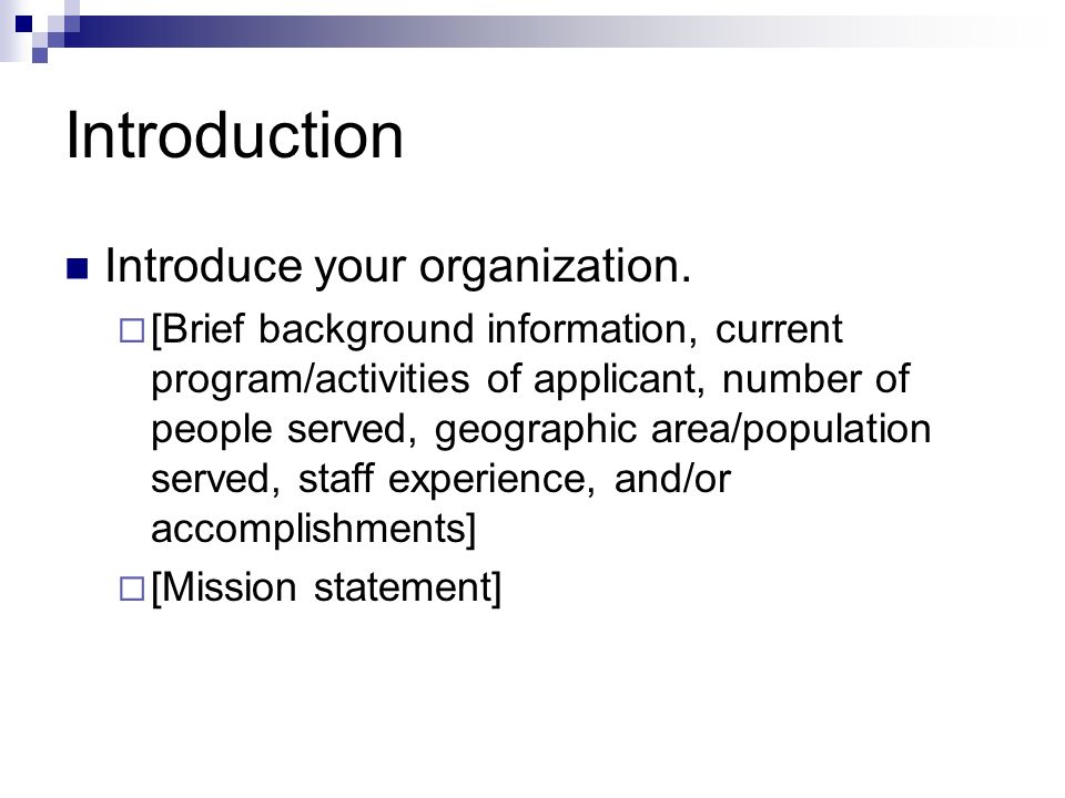 Introduction Introduce your organization.