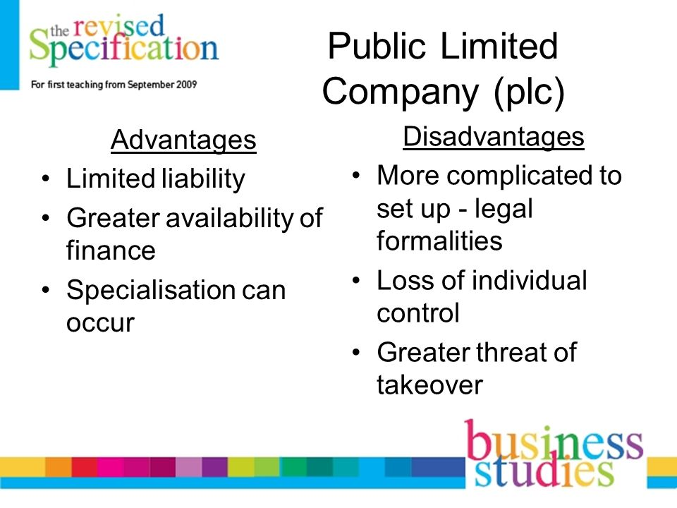 advantages and disadvantages of public limited company Advantages and disadvantages of private and public  but is grossly limited in terms of where he can take the business  the company has a track record and is.