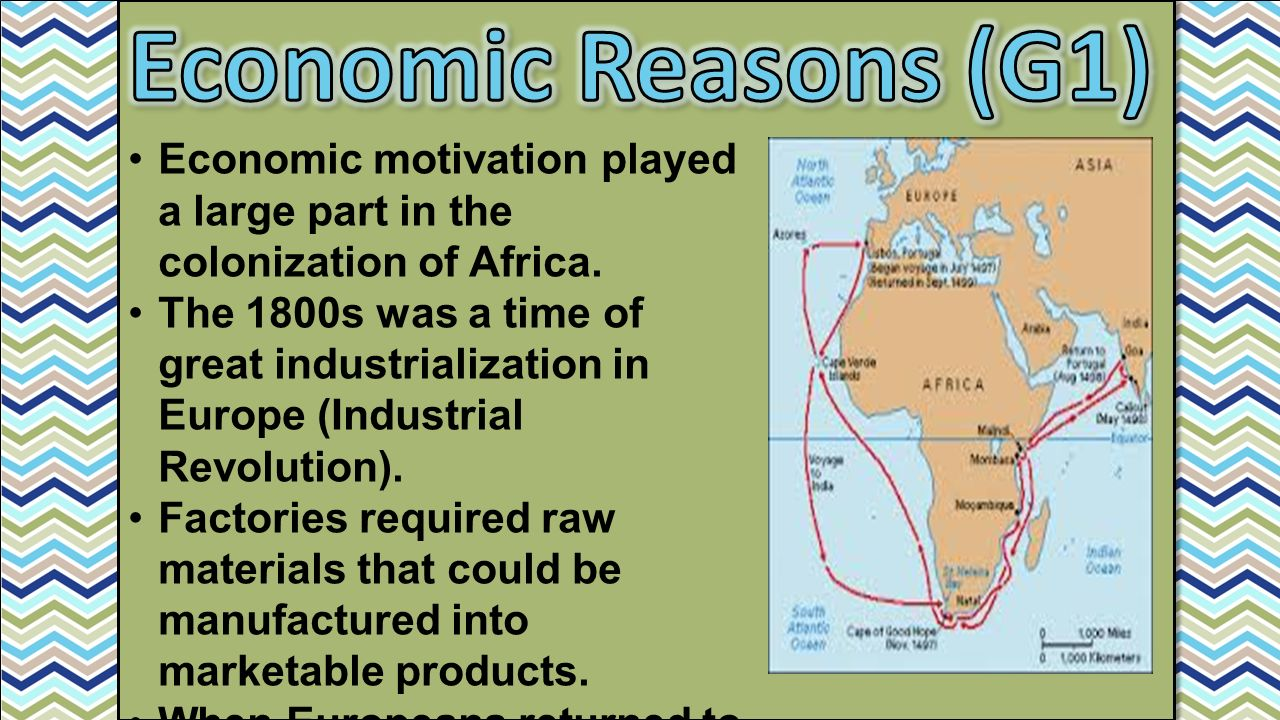 the european conquest of africa 4 reasons for colonization of africa  - bring european culture to africa - education - languages - traditions - bring religion to africa, mainly christianity.