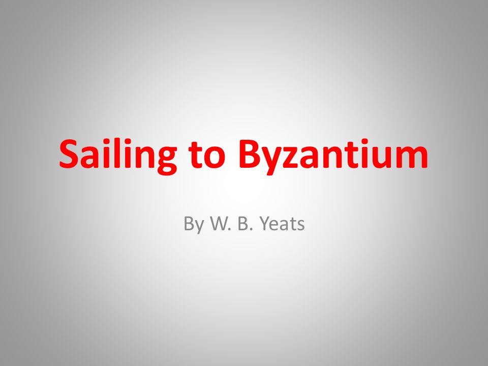 sailing to byzantium meaning