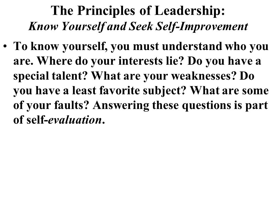 The Principles of Leadership: Know Yourself and Seek Self-Improvement